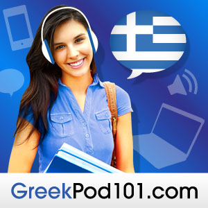 Learn Greek | GreekPod101.com